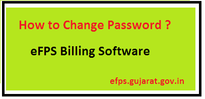 How to Change Password eFPS ? - eFPS Gujarat
