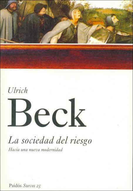 La sociedad del riesgo: Hacia una nueva modernidad – Ulrich Beck