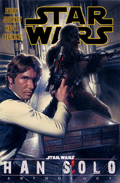 Star Wars Anthology: Han Solo Poster - Fan Made