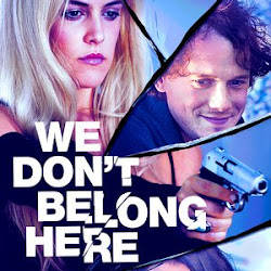 Poster We Don't Belong Here 2016
