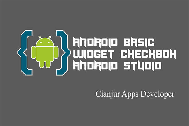 Berikut ini merupakan panduan dasar cara membuat dan menggunakan widget Checkbox pada Android Studio, CompoundButton, boolean, opsi, true, false, isChecked, ON, OFF, java programming, android studio. Dari WILDAN TECHNO ART.