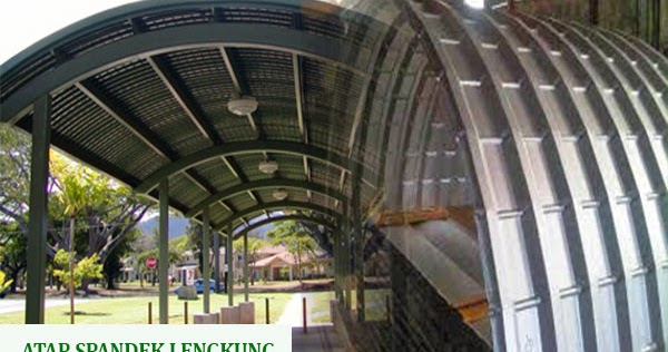 harga kanopi baja ringan atap spandek lengkung depok 2019 | niaga