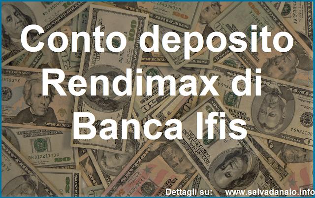 Conto deposito Rendimax Banca Ifis: conviene? Opinioni e commenti