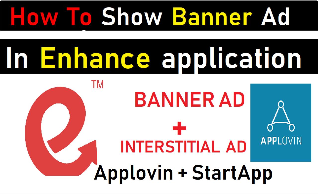 How to show Banner Ads in Applovin | Startapp Apps | 100