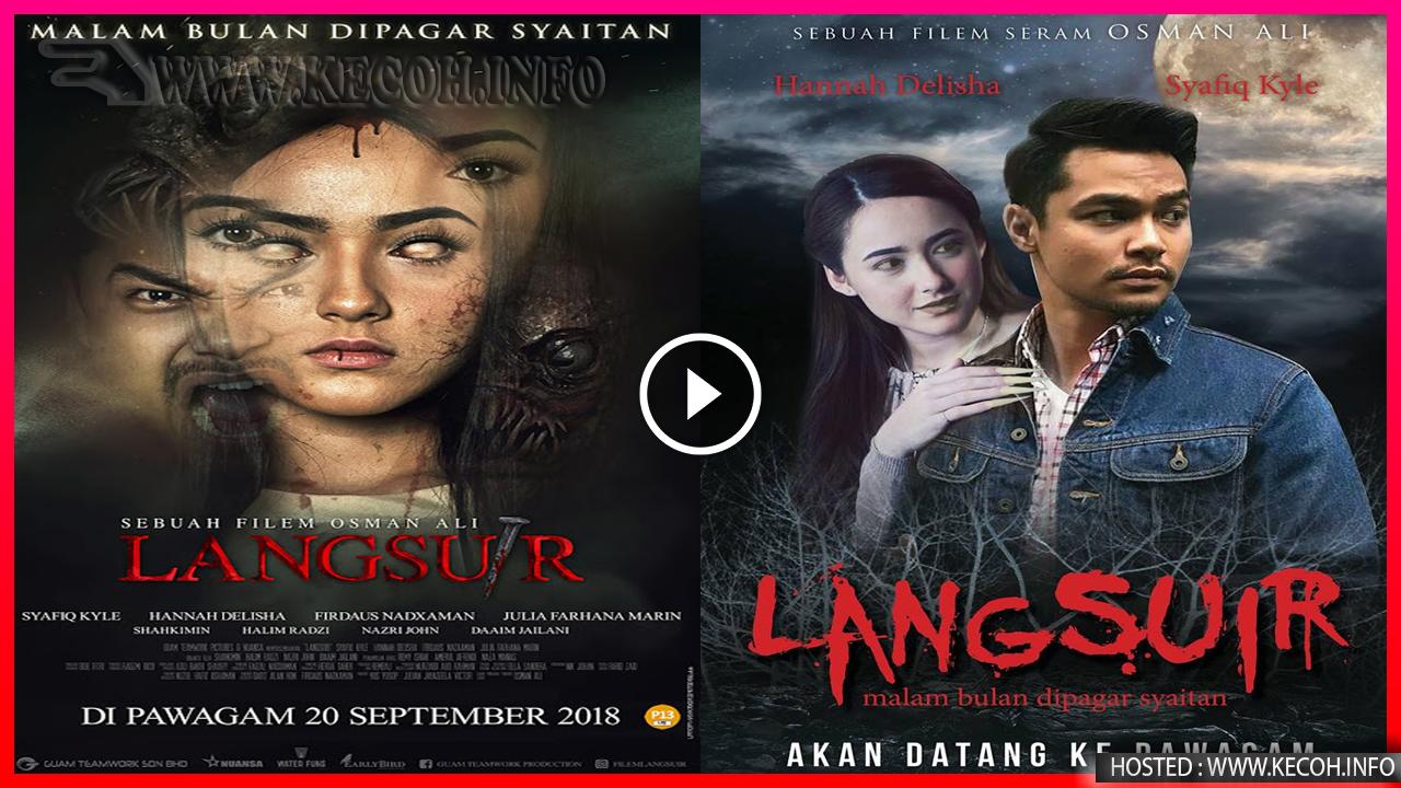 Filem Langsuir Lakonan Syafiq Kyle dan Hannah Delisha