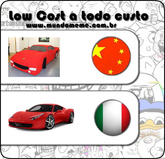 www.mundomeme.com.br - Low Cost a Todo Custo versão Ferrari