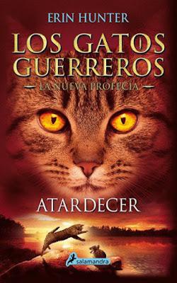 LOS GATOS GUERREROS. La Nueva Profecía #6. ATARDECER. Erin Hunter (Salamandra - 6 Abril 2017) LITERATURA JUVENIL portada libro