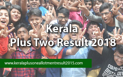 Kerala Plus 2 result, HSE online result check, Kerala 12th exam result 2018, Plus result 2017-18, Kerala class 12 result, Plus two result 2018