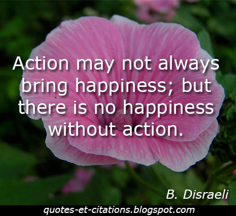 citation l'action et le bonheur
