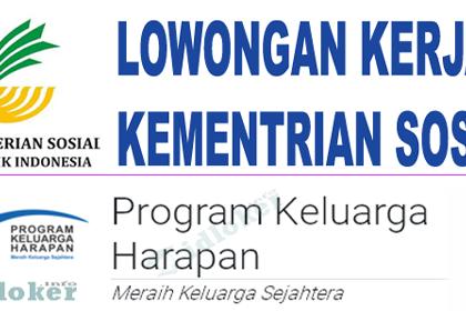 Lowongan Kerja Pendamping PKH Kementrian Sosial RI Terbaru 2019