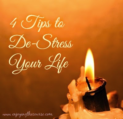 4 Tips to De-Stress Your Life