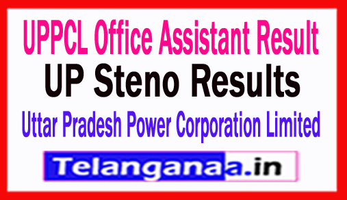 UPPCL Office Assistant Result 2018 UP Steno Results 2018 Earnings List