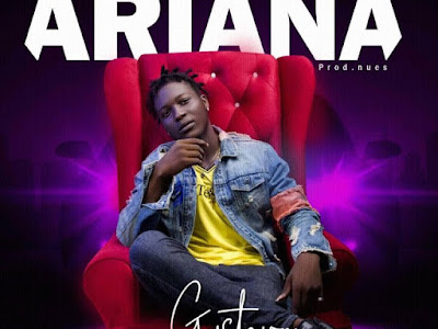 DOWNLOAD MP3: Gustavo – Ariana (Prod. Nues)
