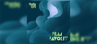 Lirik Lagu Film Favorite- Sheila On 7 Terbaru
