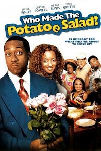 Who Made the Potatoe Salad? Poster
