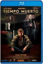 Tiempo Muerto (2016) HD 1080p Latino
