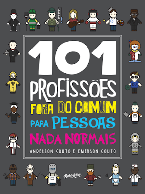 [Resenha] 101 profissões fora do comum para pessoas nada normais