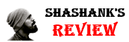 Shashank Reviews