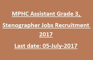 MPHC Madhya Pradesh High Court Stenographer, Assistant Grade-3 Govt Jobs Recruitment Notification 2017
