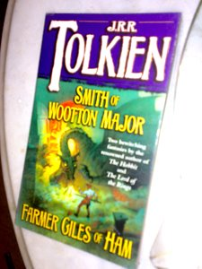 Smith of Wootton Major & Farmer Giles of Ham by  J. R. R. Tolkien