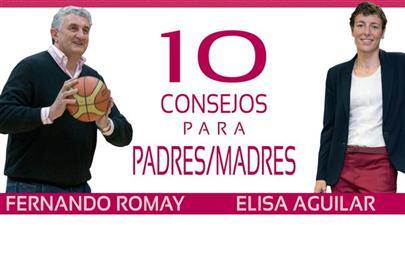 Diez consejos para madres y padres de jugadores de baloncesto, por Elisa Aguilar y Fernando Romay