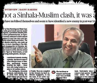 What happened was not a Sinhalese - Muslim clash ...   A 'Muslimphobia' attack planned on the basis of competition, jealousy -- Rauf Hakeem