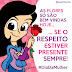 8 de março: Dia de lembrar que as mulheres merecem respeito SEMPRE!