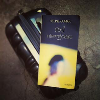 Mon livre d'Exil intermédiaire de l'écrivaine Céline Curiol