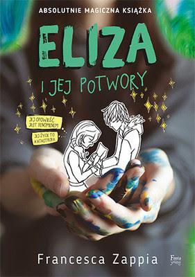 Przedpremierowo: Francesca Zappia - Eliza i jej potwory