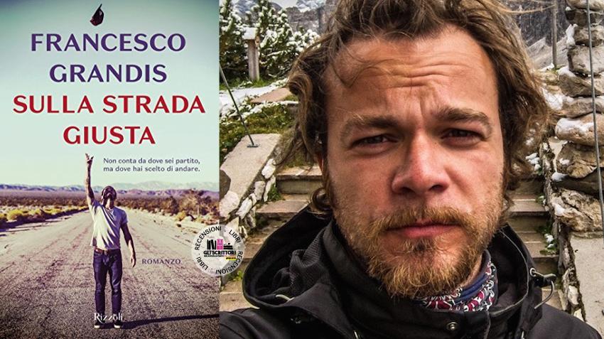 Recensione: Sulla strada giusta, l'autobiografia di Francesco Grandis