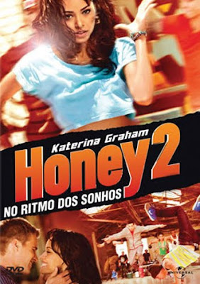 Honey 2: No Ritmo dos Sonhos - DVDRip Dual Áudio