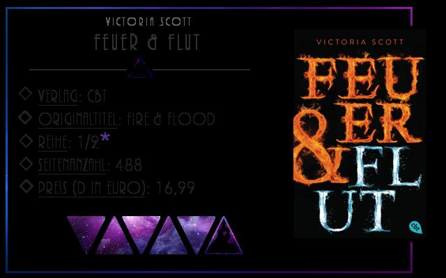 [Rezension] Feuer und Flut - Victoria Scott