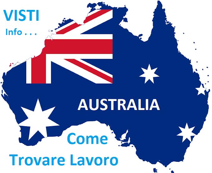 Lavorare in australia come fare per trovare lavoro e visto