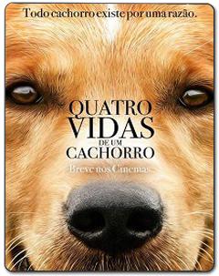 Quatro Vidas de um Cachorro Torrent (2017) – WEB-DL 1080p   720p Legendado Download