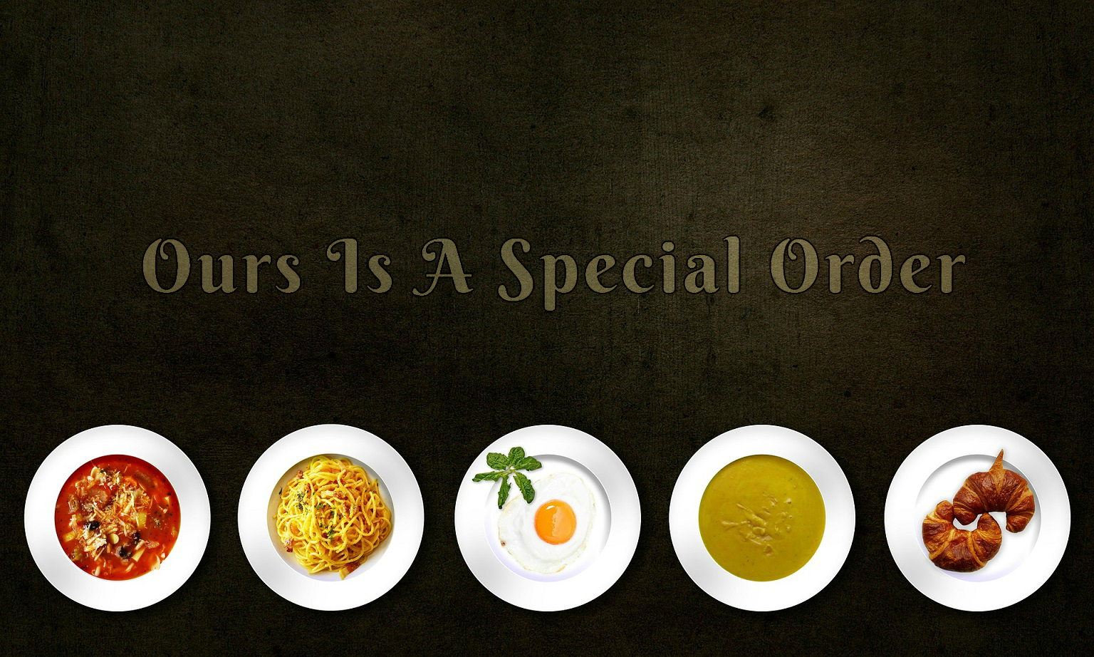 Ours-Is-A-Special-Order
