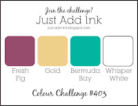 http://just-add-ink.blogspot.com.au/2018/04/just-add-ink-403colour-combo.html