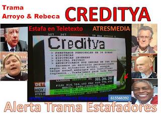 http://alertatramaestafadores.blogspot.com/2016/01/creditya-con-la-trama-antonio-arroyo.html