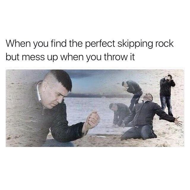 When you find the perfect skipping rock