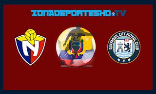 Ver El Nacional vs Guayaquil City En vivo 20 de Agosto 2018 Campeonato Ecuatoriano