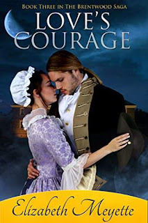 Love's Courage - a breathtaking historical romance book by Elizabeth Meyette