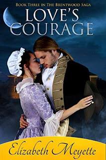 Love's Courage - a breathtaking historical romance book by Elizabeth Meyette