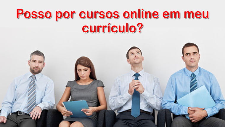 Saiba como inserir cursos online no currículo