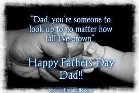 father's day from daughter:dad, you're someone to look up to matter how tall i've grow