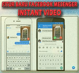Facebook Messenger Tambah Fitur Baru Instant Video, Begini Cara Menggunakannya