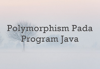 polymorphism_pada_program_java