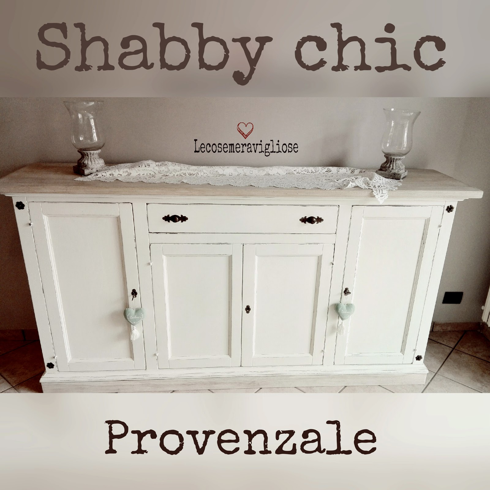 Lecosemeravigliose shabby e country chic passions for Arredo casa shabby chic