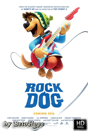 Rock Dog [1080p] [Latino-Ingles] [MEGA]