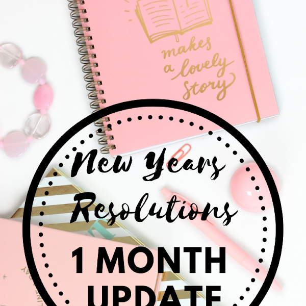 New Years Resolutions: 1 Month Update