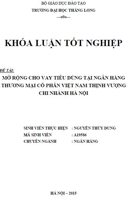 Mở rộng cho vay tiêu dùng tại Ngân hàng Thương mại Cổ phần Việt Nam Chi nhánh Hà Nội
