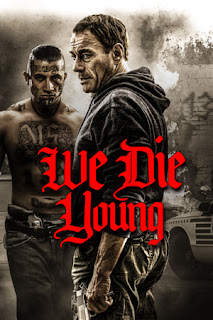 Download Film We Die Young (2019) Subtitle Indonesia